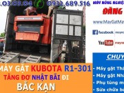 xuat-giao-ban-may-gat-kubota-dc-70-kubota-dc-60-dc-35-dc-95-may-gat-gia-re-may-gat-dap-kubota-thai-lan-cu-bai-di-bac-kan.1